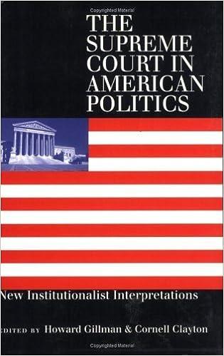 Book The Supreme Court in American Politics: New Institutionalist Interpretations (1999-09-07)
