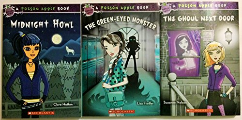 A Poison Apple Book 3 Book Set Includes: The Green Eyed Monster - The Ghoul Next Door - Midnight Howl (Poison Apple Book Set)