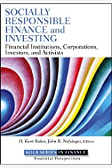 Socially Responsible Finance and Investing: Financial Institutions, Corporations, Investors, and Activists (Robert W. Kolb Series) (English Edition) eBook Kindle