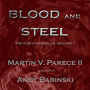 Blood and Steel Audiobook