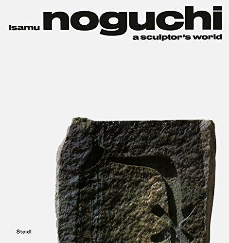Noguchi: A Sculptor's World