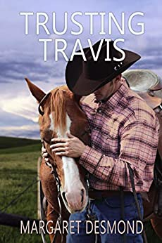 Trusting Travis (Sweet Grass - Montana Romance Book 2) by [Desmond, Margaret]