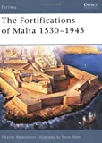 Front cover for the book The Fortifications of Malta 1530-1945 by Charles Stephenson