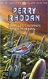 Perry Rhodan, tome 253 : Dans les cavernes des Ploohns par Scheer