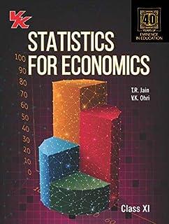 Statistics for Economics - Class XI: Amazon in: T R  Jain