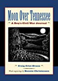 Moon over Tennessee, Craig Crist-Evans, 0618311076
