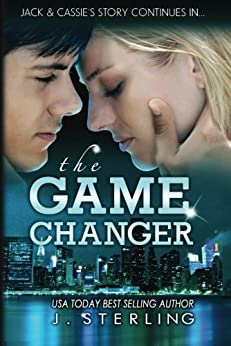 The Game Changer: A Novel (The Game Series Book 2) by [Sterling, J.]