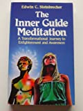Inner Guide Meditation : Mastering the Jungian Technique of Active Imagination, Steinbrecher, Edwin, 0850303001