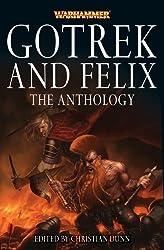 Gotrek and Felix: The Anthology (Warhammer Novels, Band 13)