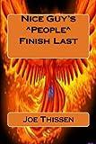 Nice Guy's ^People^ Finish Last, Joe Thissen, 1479167622