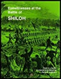 Eyewitnesses at the Battle of Shiloh, David R. (editor) Logsdon, 0962601829