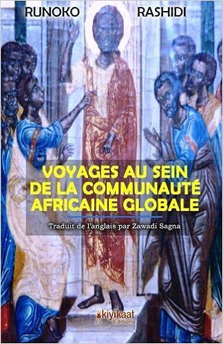 Livre gratuits Voyages au Sein de la Communauté Africaine Globale epub pdf