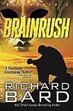 Brainrush (Brainrush Series) (Volume 1) by  Richard Bard in stock, buy online here