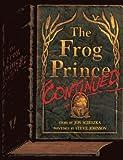 The Frog Prince, Continued, Jon Scieszka, 0785735674
