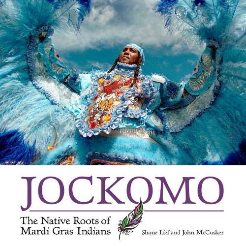 Jockomo: The Native Roots of Mardi Gras Indians ()