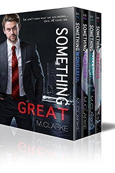 Something Great Series Box Set by [Clarke, M.]