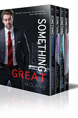 Something Great Series Box Set by [Clarke, M.]