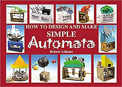 HOW TO DESIGN AND MAKE AUTOMATA DOWNLOAD