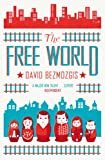 Front cover for the book The Free World by David Bezmozgis