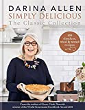 Simply Delicious the Classic Collection: 100 recipes from soups & starters to puddings & pies
