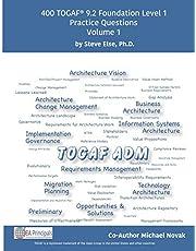TOGAF 9.2 Foundation Level 1 Practice Questions Volume 1