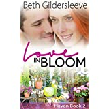 Love in Bloom (Haven Book 2)