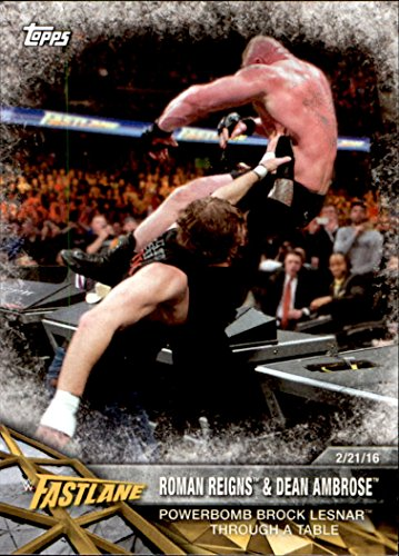 Dean Amps - 2017 Topps WWE Road to Wrestlemania #28 Roman Reigns amp; Dean Ambrose Powerbomb Brock Lesnar through a Table