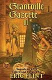 Grantville Gazette III (The Ring of Fire) (v. 3) by Flint, Eric (2008) Mass Market Paperback