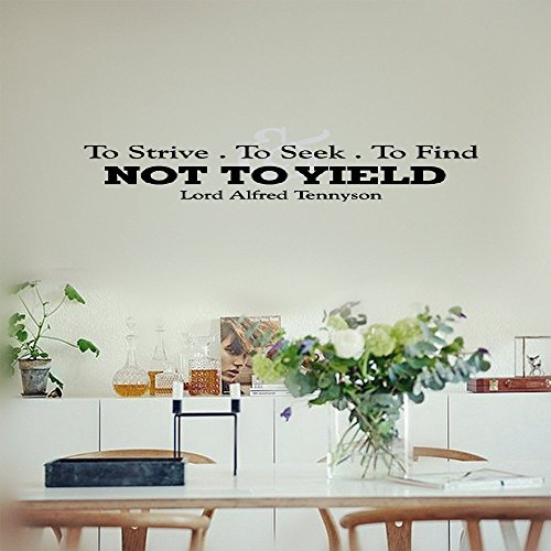 Smoothdecals Wall Sticker Quote to Strive. to Seek. to Find. and Not to Yield. Lord Alfred Tennyson Vinyl Wall Decal Inspirational Motivational for Bedroom Living Room
