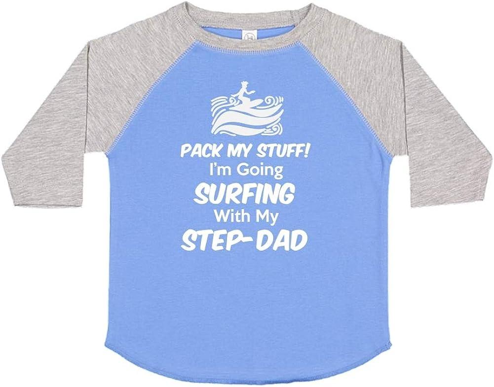 Im Going Surfing with My Step-Dad Pack My Stuff Toddler//Kids Raglan T-Shirt
