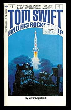 Tom Swift and His Rocket Ship Mass Market Paperback – April, 1978 by Victor, Ii, Pseud. Appleton (Author)