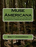Muse American, Brett Zimmerman, 1475088329