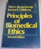 Principles of Biomedical Ethics, Tom L. Beauchamp, James F. Childress, 0195032861