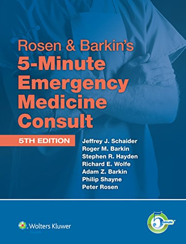 Rosen & Barkin's 5-Minute Emergency Medicine Consult (The 5-Minute Consult Series) Pdf