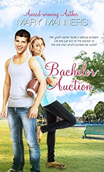 Bachelor Auction: Tender Mercies by [Manners, Mary]