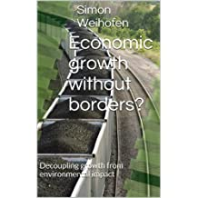 Economic growth without borders?: Decoupling economic growth from environmental impact
