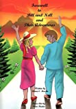 Farewell to Bill and Nell and Their Adventures, Clara E. Martin, 1452014558