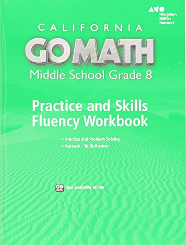 Go Math! California: Practice Fluency Workbook Grade 8