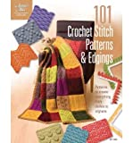 101 Crochet Stitch Patterns & Edgings: