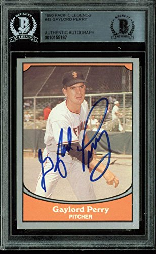 Giants Gaylord Perry Signed Card 1990 Pacific Legends #43 BAS Slabbed - Beckett Authentication - Baseball Slabbed Autographed Cards