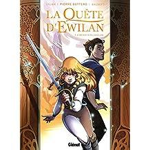 La QUETE D'EWILAN T06 -LA-MERWYN RIL'AVALON: Merwin Ril'Avalon