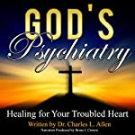 God's Psychiatry | Charles L. Allen