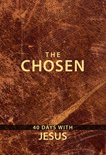 Book cover from The Chosen: 40 Days with Jesus by Amanda Jenkins