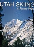 Utah Skiing:  A Scenic View