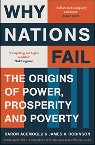 Image result for Why Nations Fail: The Origins of Power, Prosperity, and Poverty