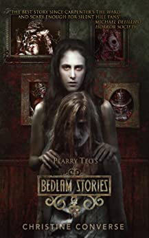 bedlam stories kindle edition by christine converse