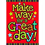 TREND ENTERPRISES INC. T-A67012 MAKE WAY FOR A GREAT DAY ARGUS POSTER