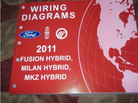 2011 ford fusion lincoln mkz mercury milan hybrid wiring diagram service  manual