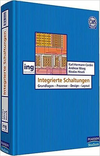 Integrierte Schaltungen: Grundlagen - Prozesse - Design Pearson ...