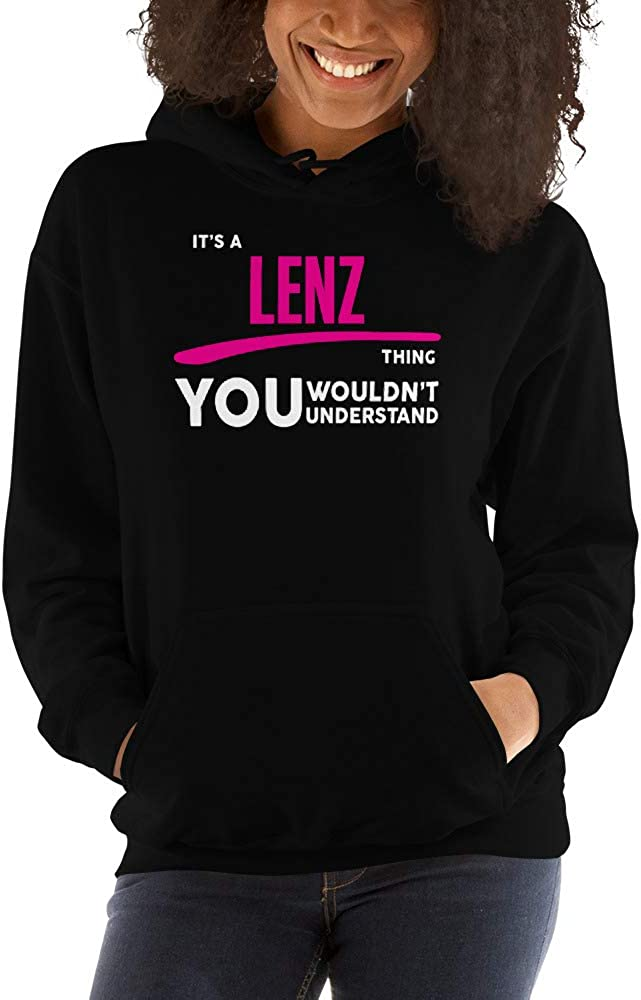 You Wouldnt Understand PF Its A Lenz Thing